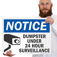Dumpster Under Surveillance Notice Sign