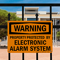 Property Protected By Electronic Alarm System Sign