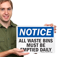 Waste Bins Must Be Emptied Daily Sign