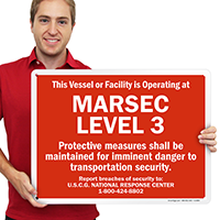 Marsec Level 3 Protective Measures Maintained Sign