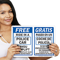 Free Ride Police Car If Shoplift Bilingual Sign