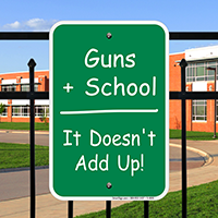 Guns + School Sign