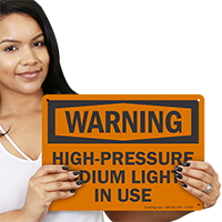 High Pressure Sodium Lights in Use Warning Sign
