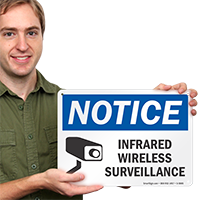 Infrared Wireless Surveillance OSHA Notice Sign