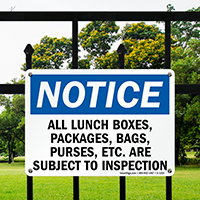 Notice All Objects Subject To Inspection Sign