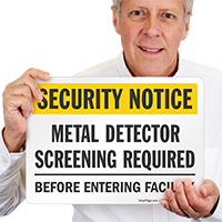 Metal Detector Screening Required Security Notice Sign