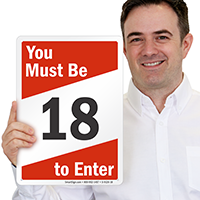 You Must Be 18 To Enter Sign