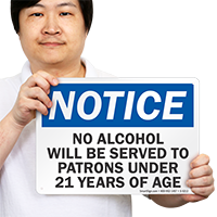 No Alcohol Served Patrons Under 21 Sign