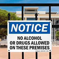 No Alcohol Or Drugs Allowed On These Premises