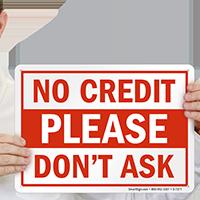 No Credit Sign