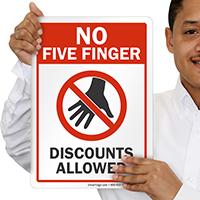 No Five Finger Discounts Allowed Shoplifting Sign