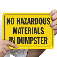 No Hazardous Materials In Dumpster Sign
