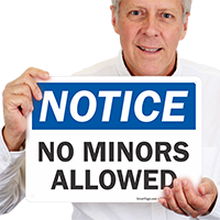 No Minors Allowed OSHA Notice Dispensary Supply Sign