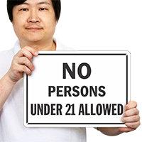 No Persons Under 21 Allowed Rules Sign