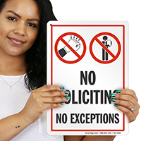 No Soliciting No Exceptions Sign