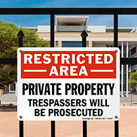 Restricted Private Property Trespassers Prosecuted Sign