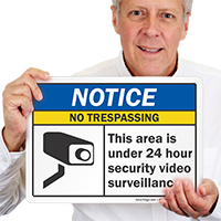 No Trespassing Area Under Surveillance Notice Sign