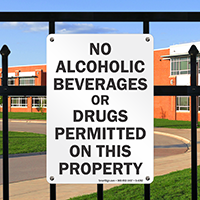 No Alcoholic Beverages Or Drugs Permitted Sign