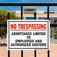 No Trespassing Admittance Limited To Employees Sign