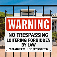 Warning No Trespassing Loitering Forbidden Sign