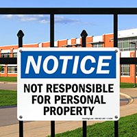 Notice Not Responsible Personal Property Sign