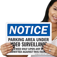 Notice Parking Area Surveillance Sign