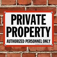 Private Property Authorized Personnel Sign