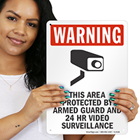 This Area Protected by Armed Guard Sign