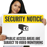 Public Access Areas Subject To Video Monitoring Sign