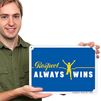 Respect Always Wins No Bullying Sign