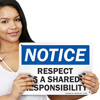 Respect Is A Shared Responsibility Workplace Sign