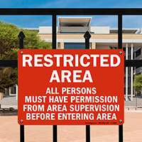 Restricted Area Persons Must Have Permission Sign