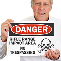 Rifle Range Impact Area OSHA Danger Sign