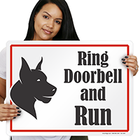 Ring Doorbell And Run Dog Sign