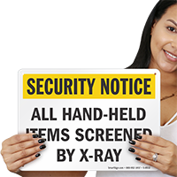 Security Notice: All Hand-Held Items are Screened Sign