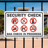 Security Check In Progress Sign
