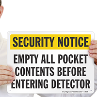 Empty All Pocket Contents Before Entering Detector Sign