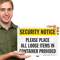 Please Place All Loose Items In Container Sign