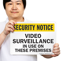 Security Notice Video Surveillance on Premises Sign