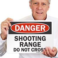 Shooting Range Do Not Cross Danger Sign