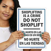 Bilingual Shoplifting Is A Crime Do Not Shoplift Sign