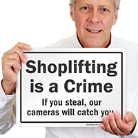 Shoplifting Is A Crime Sign