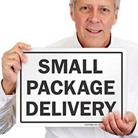Small Package Delivery Sign