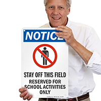 Stay Off This Field Notice Sign