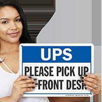 UPS Please Pick Up At Front Desk Sign