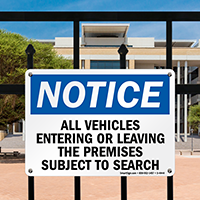 Notice All Vehicles Entering Or Leaving Sign