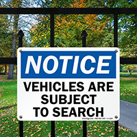 Notice: Vehicles Are Subject To Search