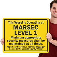 Vessel Is Operating At Marsec Level 1 Sign