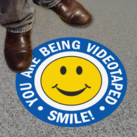 You Are Being Videotaped Smile!