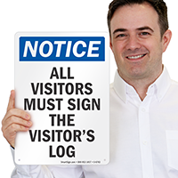 All Visitors Must Sign The Log Notice Sign